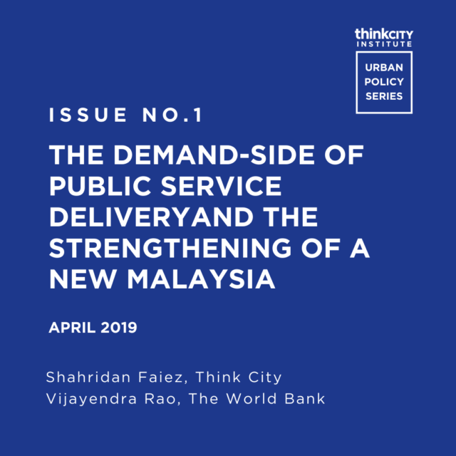 Issue 1: The Demand-Side of Public Service Delivery and the Strengthening of a New Malaysia