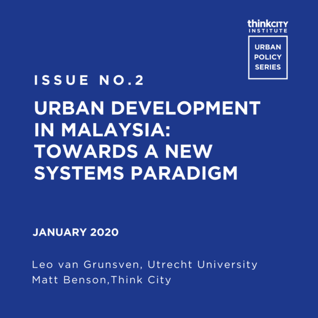 Issue 2: Urban Development in Malaysia: Towards a New Systems Paradigm